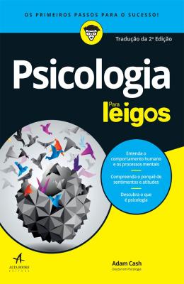 PSICOLOGIA PARA LEIGOS - TRADUÇÃO DA 2ª EDIÇÃO
