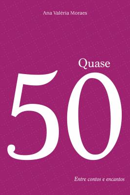 QUASE 50