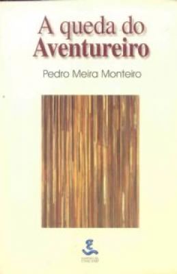 QUEDA DO AVENTUREIRO, A