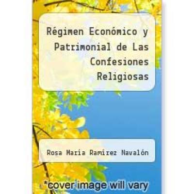 REGIMEN ECONOMICO Y PATRIMONIAL DE LAS CONFESIONES RELIGIOSAS - 1ª