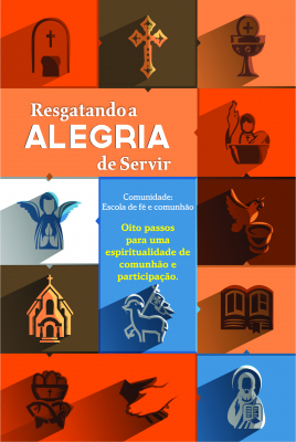 RESGATANDO A ALEGRIA DE SERVIR