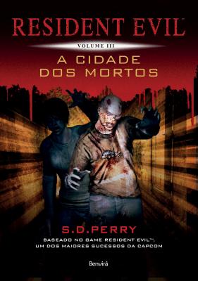 RESIDENT EVIL 3: A CIDADE DOS MORTOS - Vol. 3
