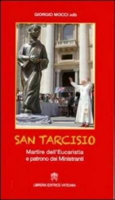SAN TARCISIO MARTIRE DELL´EUCARISTIA