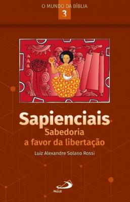 SAPIENCIAIS - SABEDORIA A FAVOR DA LIBERTAÇÃO
