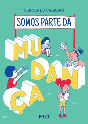 SOMOS PARTE DA MUDANÇA