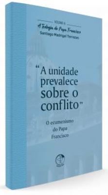 TEOLOGIA DO PAPA FRANCISCO, A - VOLUME 5 - CRISTO MARIA A IGREJA E OS POVOS