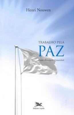 TRABALHO PELA PAZ