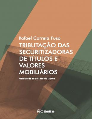TRIBUTAÇÃO DAS SECURITIZADORAS DE TITULOS E VALORES MOBILIARIOS