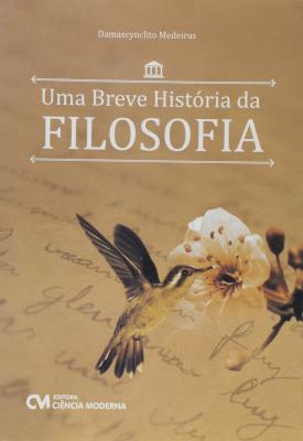 UMA BREVE HISTORIA DA FILOSOFIA - 1ª