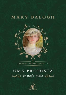 UMA PROPOSTA E NADA MAIS - CLUBE DOS SOBREVIVENTES 1