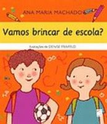VAMOS BRINCAR DE ESCOLA
