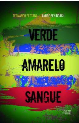VERDE AMARELO SANGUE