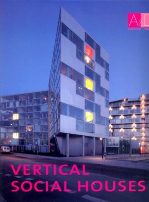 VERTICAL SOCIAL HOUSES