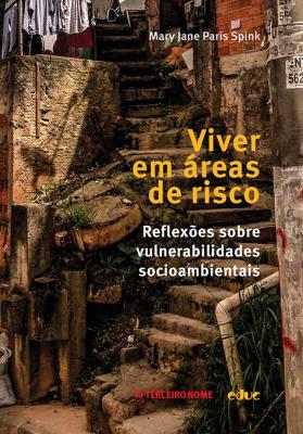 VIVER EM ÁREAS DE RISCO