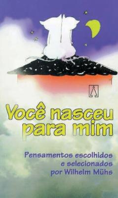 VOCE NASCEU PARA MIM - PENSAMENTOS ESCOLHIDOS E...