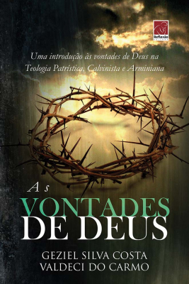 VONTADES DE DEUS, AS