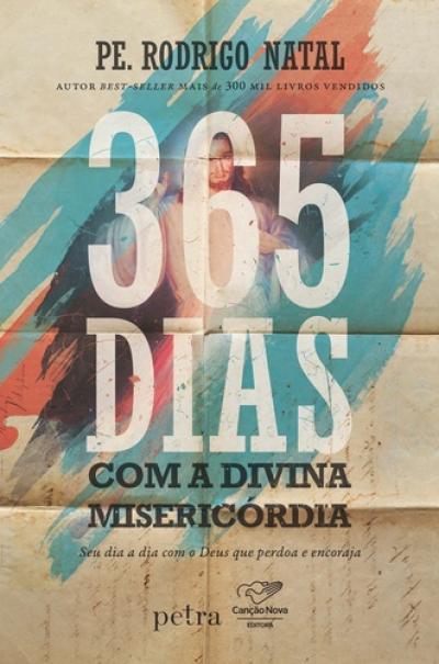 365 DIAS COM A MISERICÓRDIA DIVINA