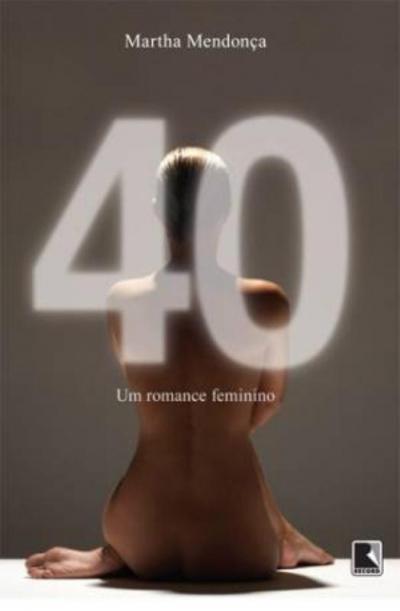 40: UM ROMANCE FEMININO