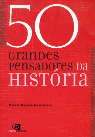 50 GRANDES PENSADORES DA HISTORIA