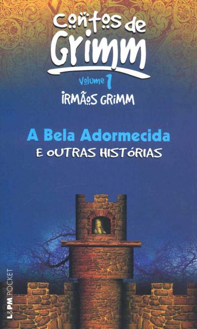 A BELA ADORMECIDA E OUTRAS HISTÓRIAS - VOL. I - Vol. 254