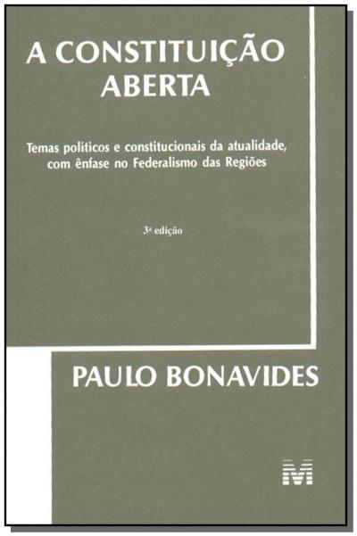 A CONSTITUIÇÃO ABERTA - 3 ED./2004