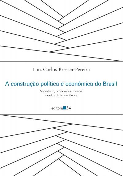 A CONSTRUÇÃO POLÍTICA DO BRASIL