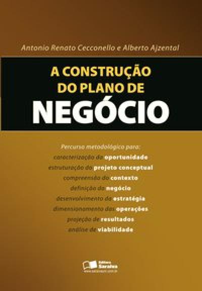 A CONSTRUCAO DO PLANO DE NEGOC - E BOOK - 1