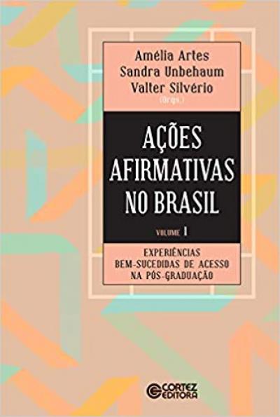 AÇÕES AFIRMATIVAS NO BRASIL - VOLUME 1