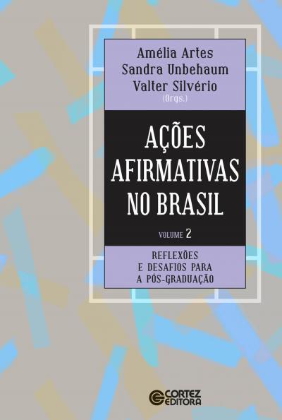 AÇÕES AFIRMATIVAS NO BRASIL - VOLUME 2