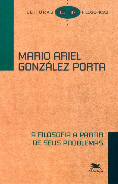 A FILOSOFIA A PARTIR DE SEUS PROBLEMAS