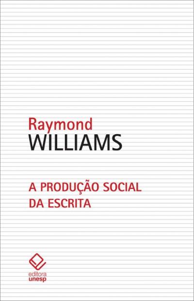 A PRODUÇÃO SOCIAL DA ESCRITA