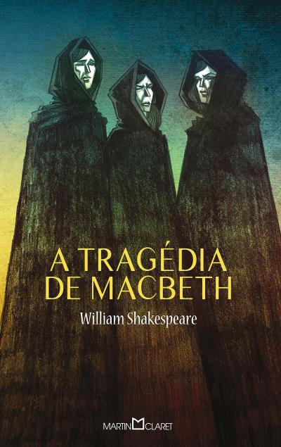 A TRAGÉDIA DE MACBETH - Vol. 98