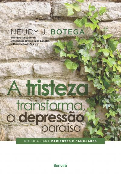A TRISTEZA TRANSFORMA, A DEPRESSÃO PARALISA