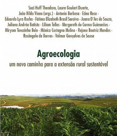 AGROECOLOGIA - UM NOVO CAMINHO PARA A EXTENSAO RURAL...