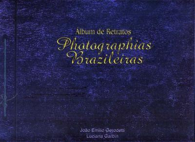 ALBUM DE RETRATOS - PHOTOGRAPHIAS BRAZILEIRAS