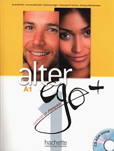 ALTER EGO + 1 - LIVRE DE LELEVE + CD-ROM + PROJETS