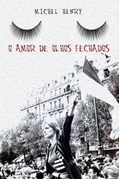 AMOR DE OLHOS FECHADOS, O