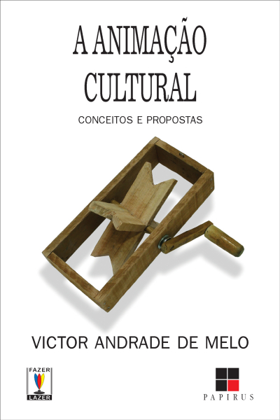 ANIMACAO CULTURAL, A - CONCEITOS E PROPOSTAS