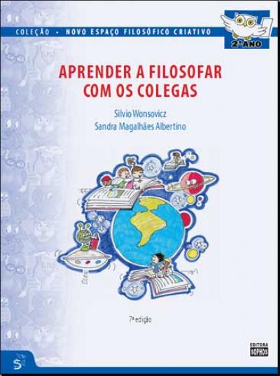 APRENDER A FILOSOFAR COM OS COLEGAS - 2º ANO
