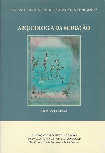 ARQUEOLOGIA DA MEDIACAO - 1