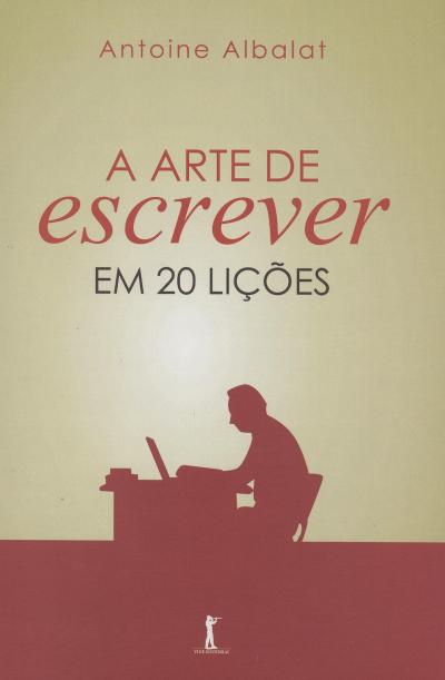 ARTE DE ESCREVER EM 20 LICOES, A