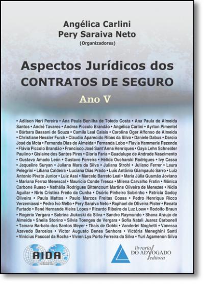 ASPECTOS JURÍDICOS DOS CONTRATOS DE SEGURO ANO V