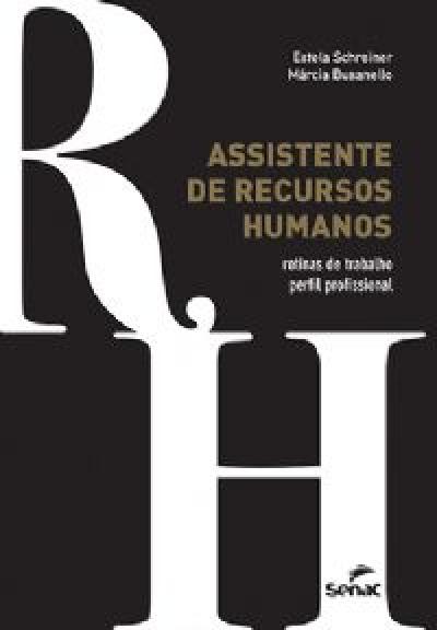 ASSISTENTE DE RECURSOS HUMANOS - ROTINAS DE TRABALHO PERFIL PROFISSIONAL