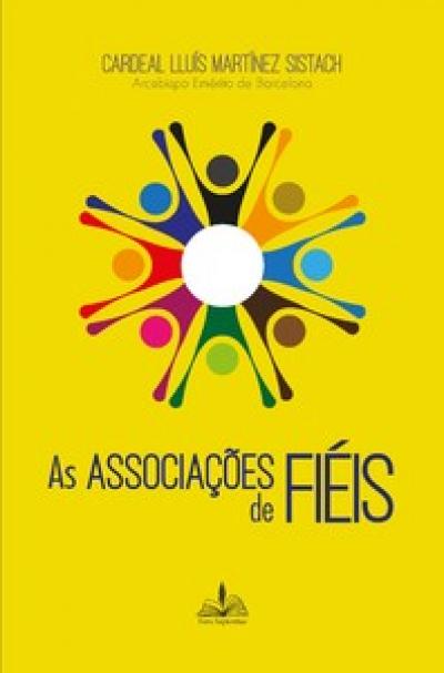 ASSOCIAÇÕES DE FIÉIS, AS