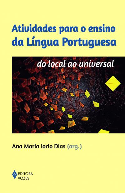 ATIVIDADES PARA O ENSINO DA LÍNGUA PORTUGUESA