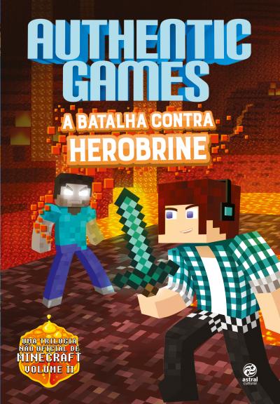 AUTHENTICGAMES - A BATALHA CONTRA HEROBRINE