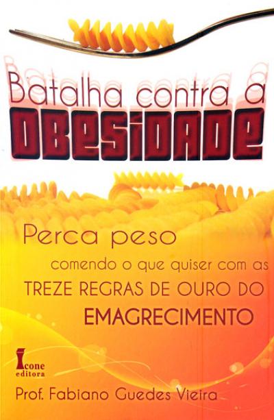 BATALHA CONTRA A OBESIDADE