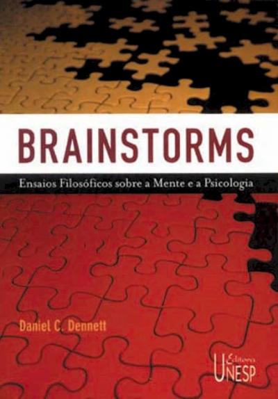 BRAINSTORMS - ESCRITOS FILOSOFICOS SOBRE A MENTE E A PSICOLOGIA