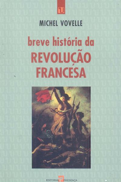 BREVE HISTORIA DA REVOLUCAO FRANCESA