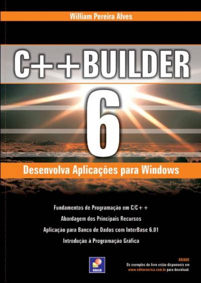 C++ BUILDER 6 - DESENVOLVA APLICAÇÕES PARA WINDOWS